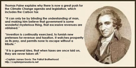 Thomas Paine explains the push for Climate Change regulations, taxes, etc.