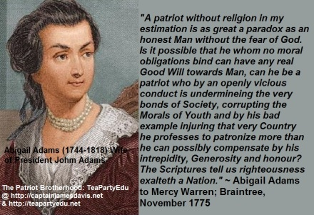 Former First Lady Abigail Adams Regarding Patriots & Religion (Click to enlarge)