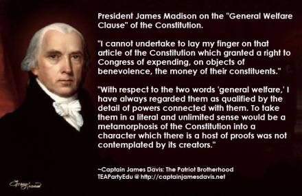 James Madison Concerning the General Welfare Clause (Click to enlarge)