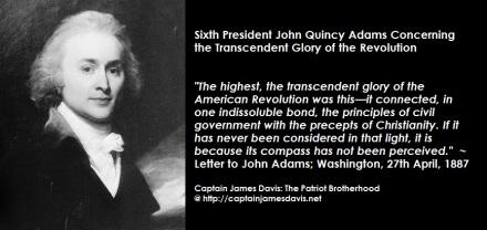 John Quincy Adams quote regarding tthe Revolutionary War of Independence