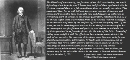 Samuel Adams Regarding Our Liberties (Click to enlarge)