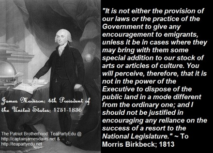 James Madison Quote Concerning Immigration & Immigrants